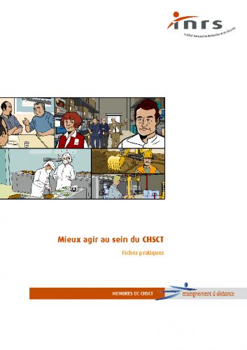 Mieux agir au sein du CHSCT – INRS 2007