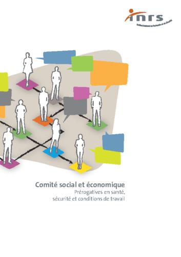 Comité Social et Economique – Prérogatives en santé, sécurité et conditions de travail